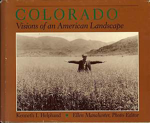 Colorado: Visions of an American Landscape